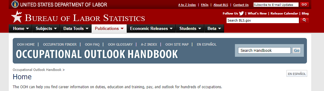 U.S. Bureau of Labor Statistics (BLS) Occupational Outlook Handbook is